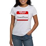 Hello my name is Jonathon Women's T-Shirt