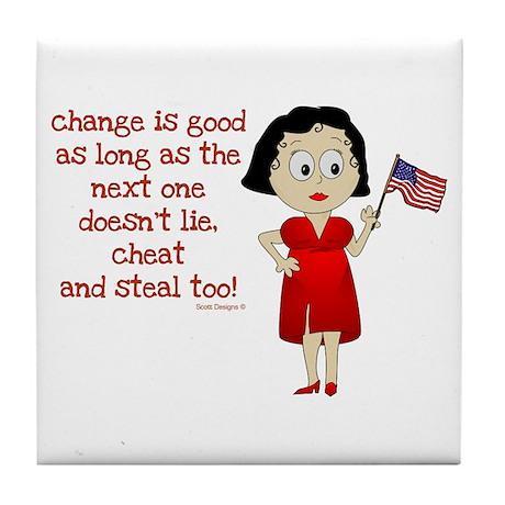 Change is Good Tile Coaster