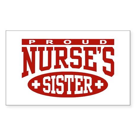 Proud Nurse's Sister Rectangle Sticker