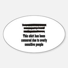 """""""Censored due to overly sensitive people"""" Decal"""