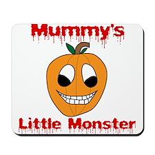 Mummy's Little Monster Mousepad