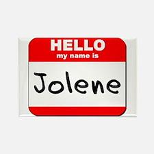 Hello my name is Jolene Rectangle Magnet
