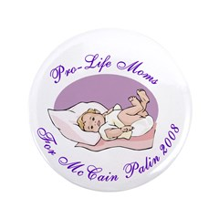 """Pro-Life Moms 3.5"""" Button (100 pack)"""