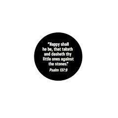 Psalm 137:9 Mini Button (10 pack)