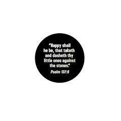 Psalm 137:9 Mini Button