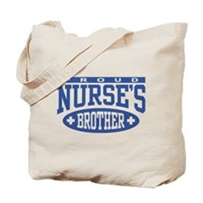Proud Nurse's Brother Tote Bag
