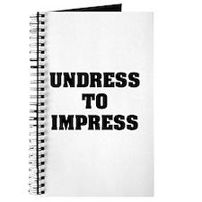 """Undress To Impress"" Journal"