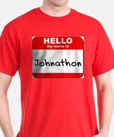 Hello my name is Johnathon T-Shirt