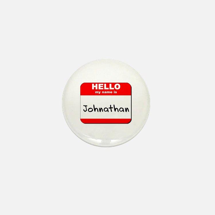 Hello my name is Johnathan Mini Button