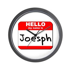 Hello my name is Joesph Wall Clock