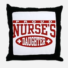 Proud Nurse's Daughter Throw Pillow