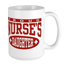 Proud Nurse's Daughter Mug