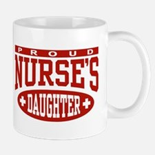 Proud Nurse's Daughter Mug