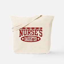 Proud Nurse's Daughter Tote Bag