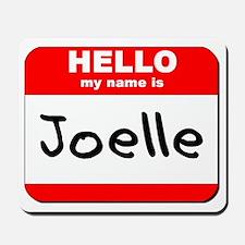 Hello my name is Joelle Mousepad