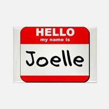 Hello my name is Joelle Rectangle Magnet