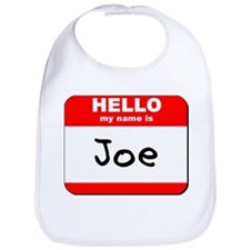 Hello my name is Joe Bib