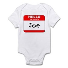 Hello my name is Joe Infant Bodysuit