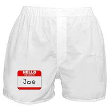 Hello my name is Joe Boxer Shorts