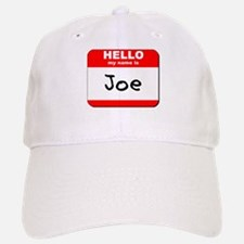 Hello my name is Joe Baseball Baseball Cap