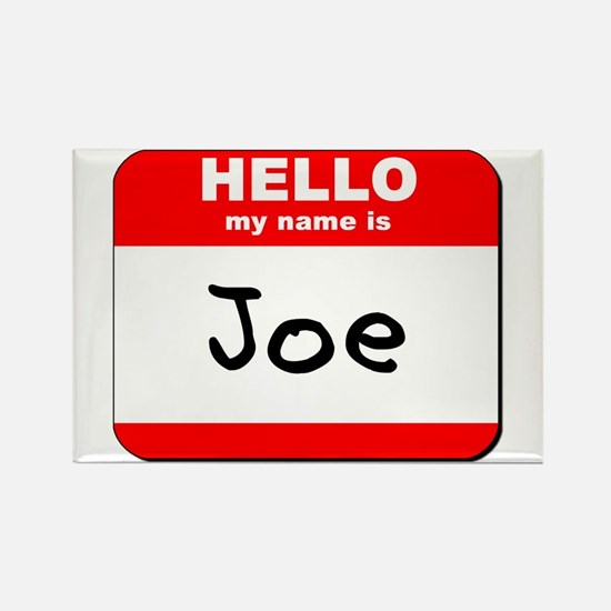 Hello my name is Joe Rectangle Magnet