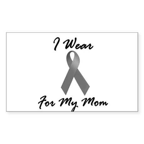I Wear Grey For My Mom 1 Rectangle Sticker