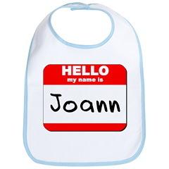 Hello my name is Joann Bib