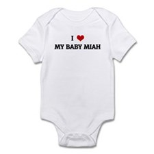 I Love MY BABY MIAH Onesie