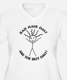 Bad Hair Days are Best T-Shirt