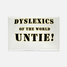 Dyslexics Untie Joke Rectangle Magnet
