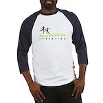 Happy Healthy Hip Baseball Jersey
