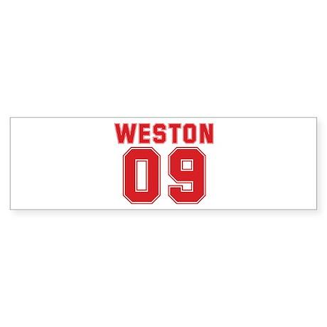 WESTON 09 Bumper Sticker