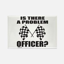 IS THERE A PROBLEM OFFICER? Rectangle Magnet