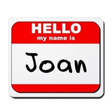 Hello my name is Joan Mousepad