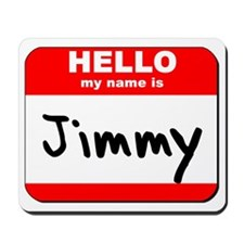 Hello my name is Jimmy Mousepad