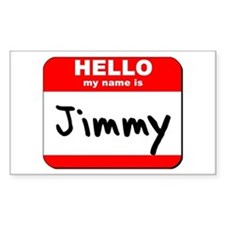 Hello my name is Jimmy Rectangle Decal