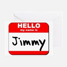 Hello my name is Jimmy Greeting Card