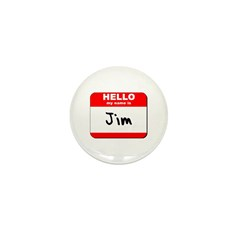 Hello my name is Jim Mini Button (10 pack)