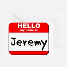 Hello my name is Jeremy Greeting Card