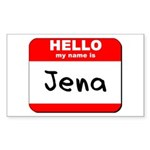 Hello my name is Jena Rectangle Sticker