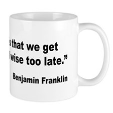 Benjamin Franklin Life Tragedy Quote Small Mugs