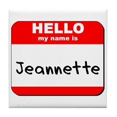Hello my name is Jeannette Tile Coaster