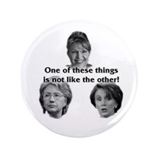 "Palin, Hillary & Pelosi 3.5"" Button"