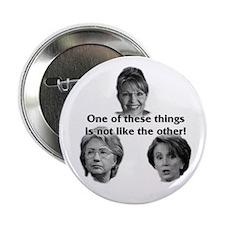 "Palin, Hillary & Pelosi 2.25"" Button"