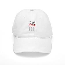 I am FINE, Baseball Cap