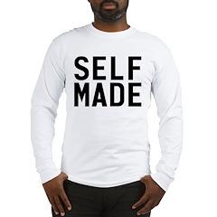 Self Made Long Sleeve T-Shirt
