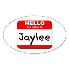Hello my name is Jaylee Oval Decal