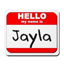 Hello my name is Jayla Mousepad