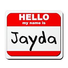 Hello my name is Jayda Mousepad