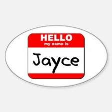 Hello my name is Jayce Oval Decal